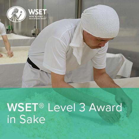 WSET®  Level 3 Award in Sake
